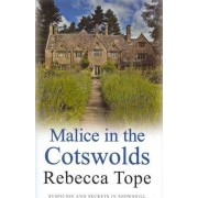 Malice in the Cotswolds by Rebecca Tope