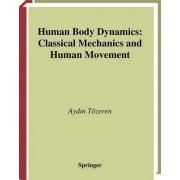 Human Body Dynamics by A. Tozeren