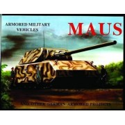 Maus Tank and Other German Tanks by Michael Sawodny