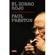 El zorro rojo: Biografia de Carrillo by Paul Preston