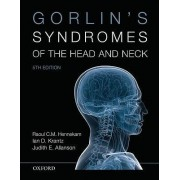 Gorlin's Syndromes of the Head and Neck by Raoul Hennekam