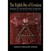 Eight Day of Creation by Horace Freeland Judson