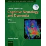 Oxford Textbook of Cognitive Neurology and Dementia by Masud Husain