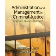 Administration and Management in Criminal Justice by Jennifer M. Allen