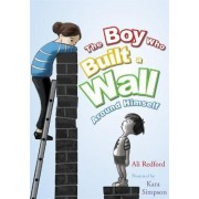 The Boy Who Built a Wall Around Himself by Plum Stickleberry