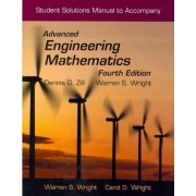 Student Solutions Manual to Accompany Advanced Engineering Mathematics: Student Study Guide by Wright