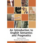 An Introduction to English Semantics and Pragmatics by Patrick Griffiths