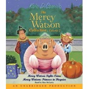The Mercy Watson Collection, Volume 2 by Kate DiCamillo