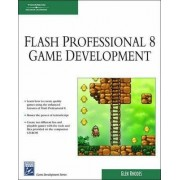 Macromedia Flash Professional 8 Game Development by Glen Rhodes