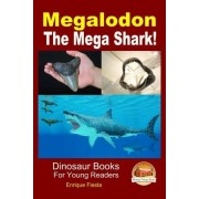 Megalodon - The Mega Shark! by Enrique Fiesta