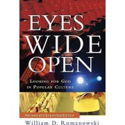 Eyes Wide Open by William D. Romanowski