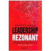 Leadership rezonant - Richard Boyatzis Annie Mckee