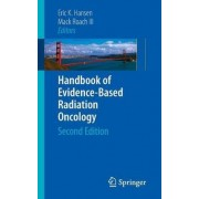 Handbook of Evidence-Based Radiation Oncology by Eric K. Hansen