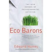 Eco Barons by Edward Humes