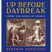 Up Before Daybreak by Deborah Hopkinson