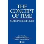 The Concept of Time by Martin Heidegger