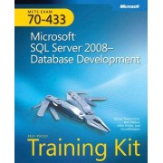 Microsoft Press,U.S. Microsoft SQL Server 2008 Database Development: MCTS Self-Paced Training Kit (Exam 70-433) Toutes plates-formes