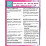 Dsm-5 Diagnostic and Statistical Manual (Mental Disorders) Part 2 (Speedy Study Guides) by Speedy Publishing LLC