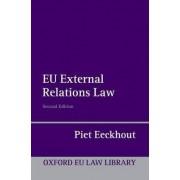 EU External Relations Law by Piet Eeckhout
