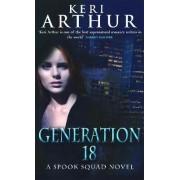 Generation 18 by Keri Arthur