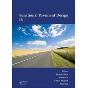Functional Pavement Design IV: Proceedings of the 4th Chinese-European Workshop on Functional Pavement Design (4th Cew 2016, Delft, the Netherlands,