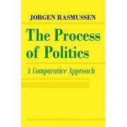 The Process of Politics by Jorgen S. Rasmussen