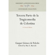 Tercera Parte De La Tragicomedia De Celestina by Gaspar Gomez