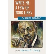 Write Me a Few of Your Lines by Steven C. Tracy