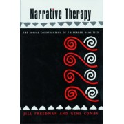 Narrative Therapy by Jill Freedman