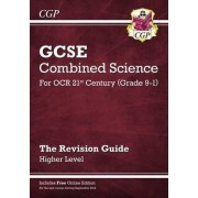 New Grade 9-1 GCSE Combined Science: OCR 21st Century Revision Guide with Online Edition - Higher by CGP Books