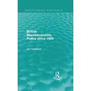 British Macroeconomic Policy since 1940 by Jim Tomlinson
