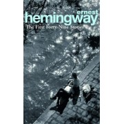 First Forty-Nine Stories,The by Ernest Hemingway