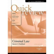 Sum and Substance Quick Review on Criminal Law by Steve Friedland