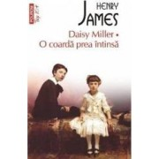 Daisy Miller. O coarda prea intinsa - Henry James