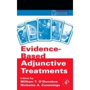 Evidence Based Adjunctive Treatments by William T. O'Donohue