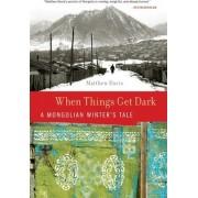 When Things Get Dark by Matthew Davis