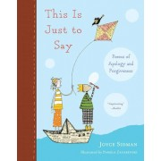 This Is Just to Say by Pamela Zagarenski