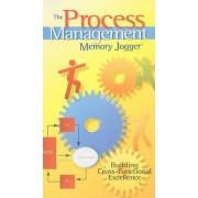 The Process Management Memory Jogger by Robert D Boehringer
