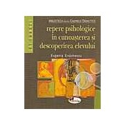 Repere psihologice in cunoasterea si descoperirea elevului