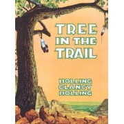 Tree in the Trail by C.Holling Holling
