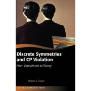 Discrete Symmetries and CP Violation by Marco Sozzi