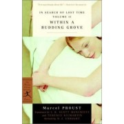 In Search of Lost Time: Within a Budding Grove v. 2 by Marcel Proust