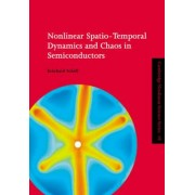 Nonlinear Spatio-temporal Dynamics and Chaos in Semiconductors by Eckehard Scholl