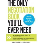Only Negotiation Book You'll Ever Need by Angelique Pinet