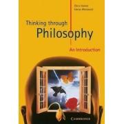 Thinking through Philosophy by Chris Horner