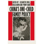 China's One-child Family Policy by Elisabeth Croll