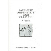 Japanese Aesthetics and Culture by Nancy G. Hume