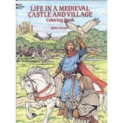 Life in a Medieval Castle Coloring Book by John Green