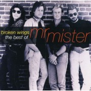 Mr. Mister - Broken Wings: The Best Of Mr. Mister (0886975198023) (1 CD)