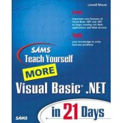 Sams Teach Yourself More Visual Basic .NET in 21 Days by Lowell Mauer
